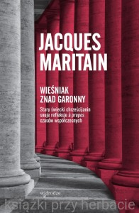 Wieśniak znad Garonny - Jacques Maritain