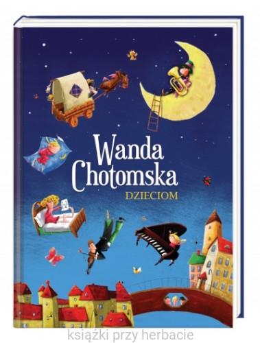 Wanda Chotomska Dzieciom